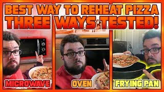 Best Way To Reheat Pizza | 3 Ways Tested