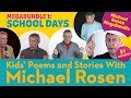 School Days | Poetry Megabundle 1 | Kids' Poems and Stories with Michael Rosen