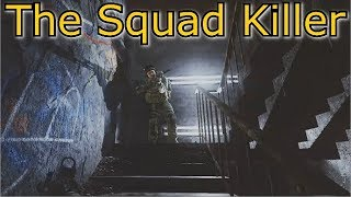 Escape From Tarkov -  The Squad Killer