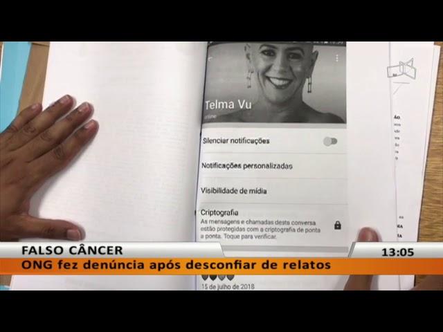 JL - Falso câncer: mulher fingia ser doente para sensibilizar apoiadores