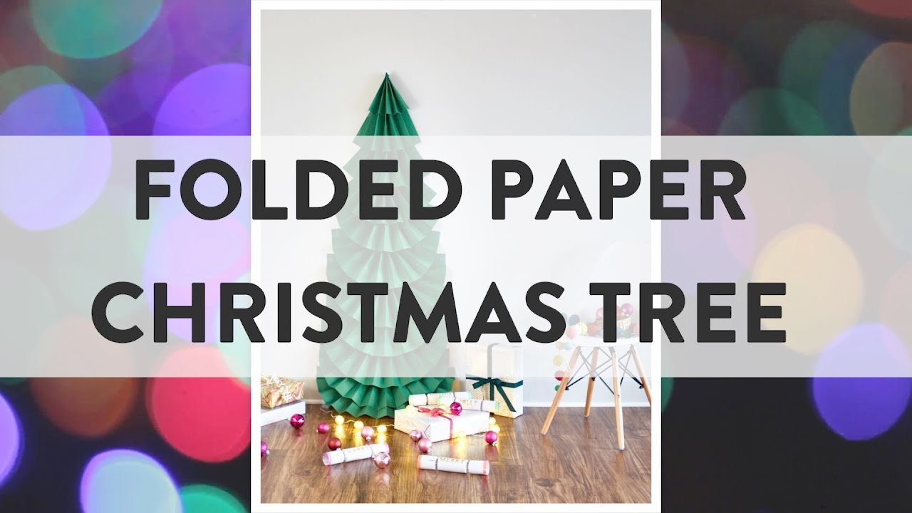 Folded Paper Christmas Tree - YouTube