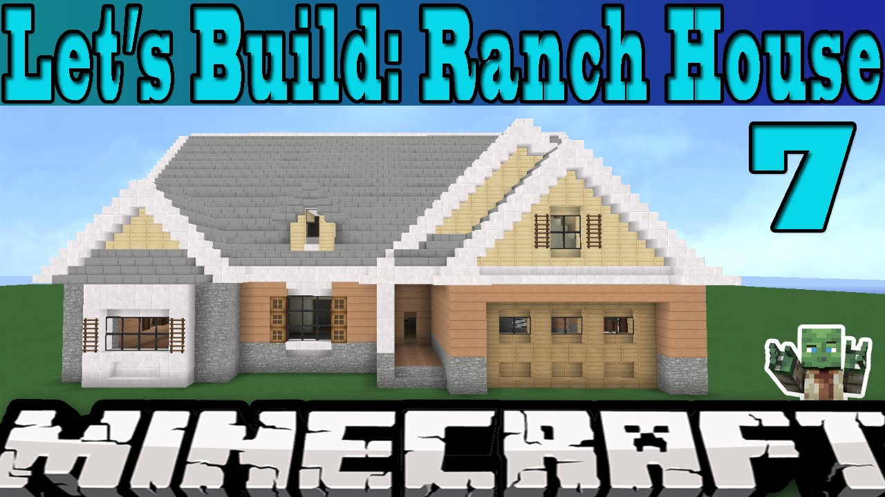 Minecraft Let S Build Ranch House Part 7 Youtube