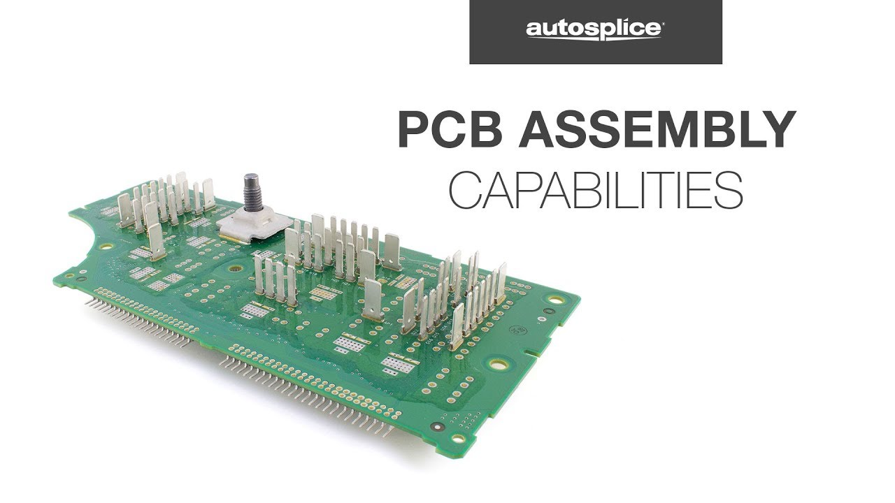 Printed Circuit Board Assembly Service Capabilities | Autosplice