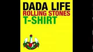 Download Dada Life - Rolling Stones T- Shirt (Chuckie Remix) MP3 song and Music Video