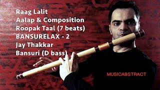BANSURELAX 2 - Raag Lalit - Jay Thakkar - Bansuri - 2018