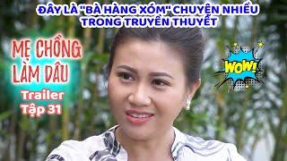Mẹ Chồng Làm Dâu - Trailer Tập 31   Phim Sitcom Mẹ Chồng Nàng Dâu Việt Nam Hay Nhất 2020 - Phim HTV