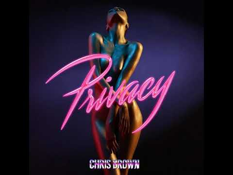Chris Brown - Privacy [MP3 Free Download]