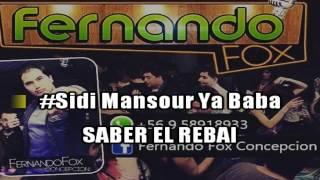Sidi Mansour ya Baba - Saber El Rebai Karaoke Oficial