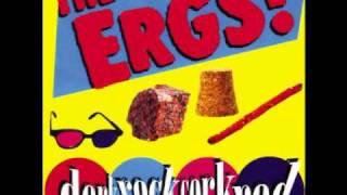 The Ergs! - Running Jumping Standing Still