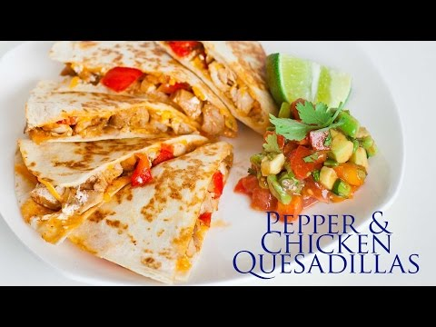 Pepper and Chicken Quesadillas