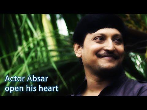 Actor Absar open his heart
