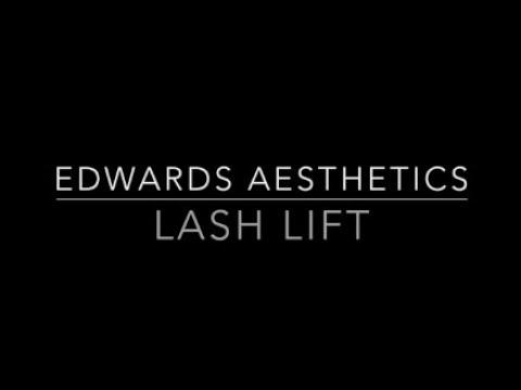 Edwards Aesthetics  Lash Lift