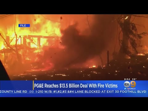 PG&E Reaches $13.5 Billion Settlement With Wildfire Victims