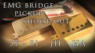 emg bridge pickup shoot out 57 81 jh ha