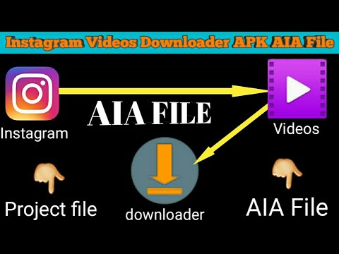 2018king aia file/ Instagram videos downloader APK aia file