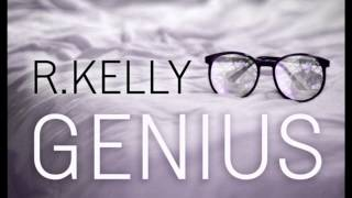 Return II Love ♪: R.Kelly - Genius