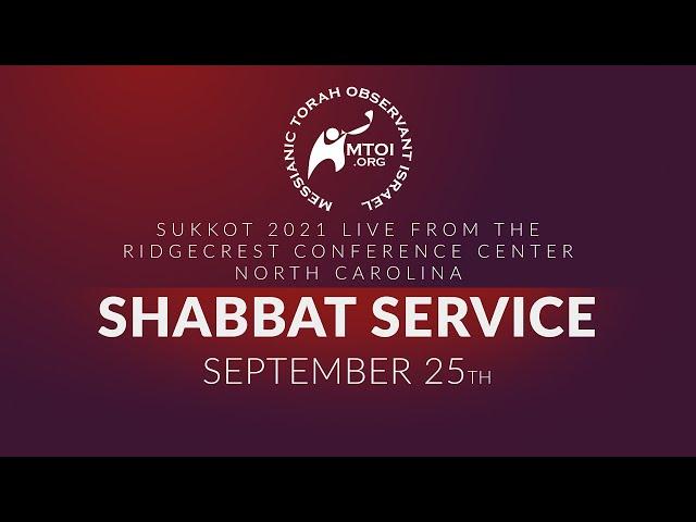 Sukkot 2021 Shabbat Service Live   9-25-2021