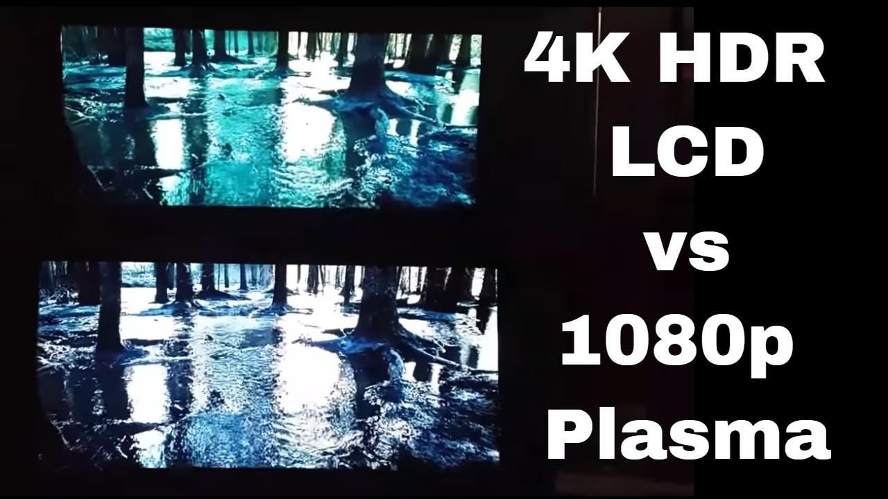 1080p plasma tv vs 4k hdr lcd tv surprising results youtube. Black Bedroom Furniture Sets. Home Design Ideas