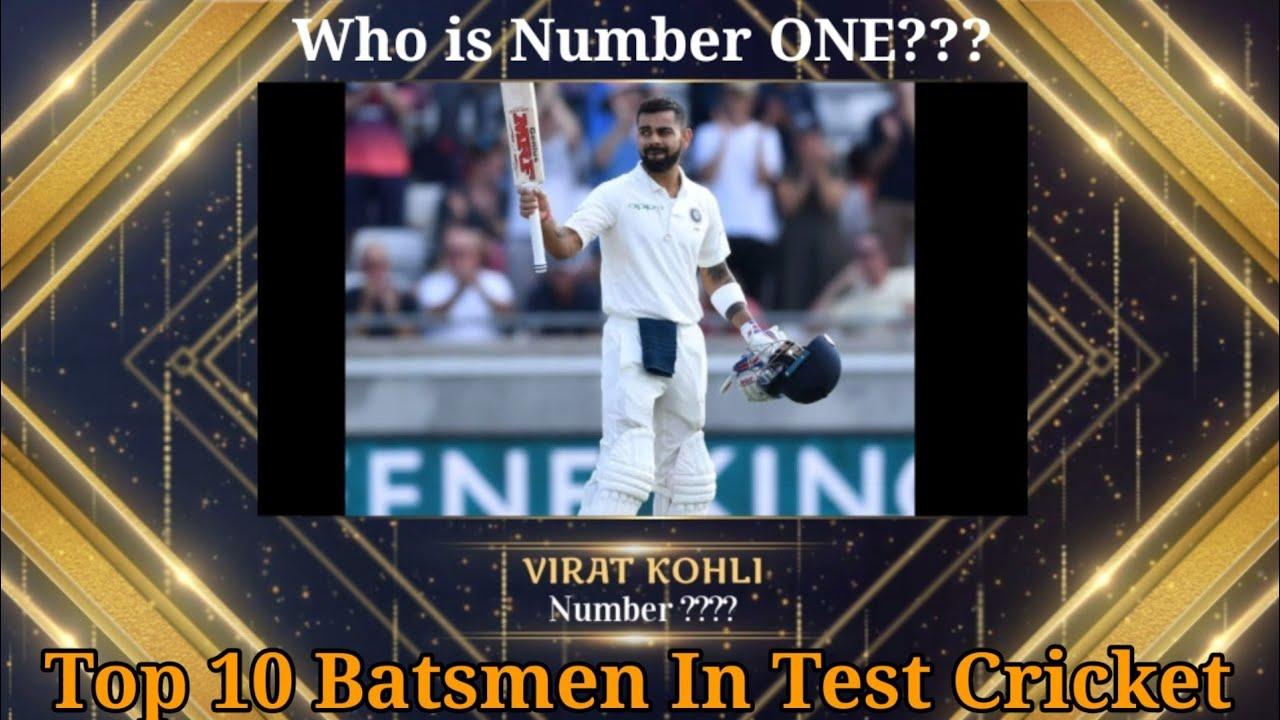 ICC Test Batsman Ranking | Top 10 Batsmen in Test Cricket | Virat Kohli | Steve Smith | Babar Azam