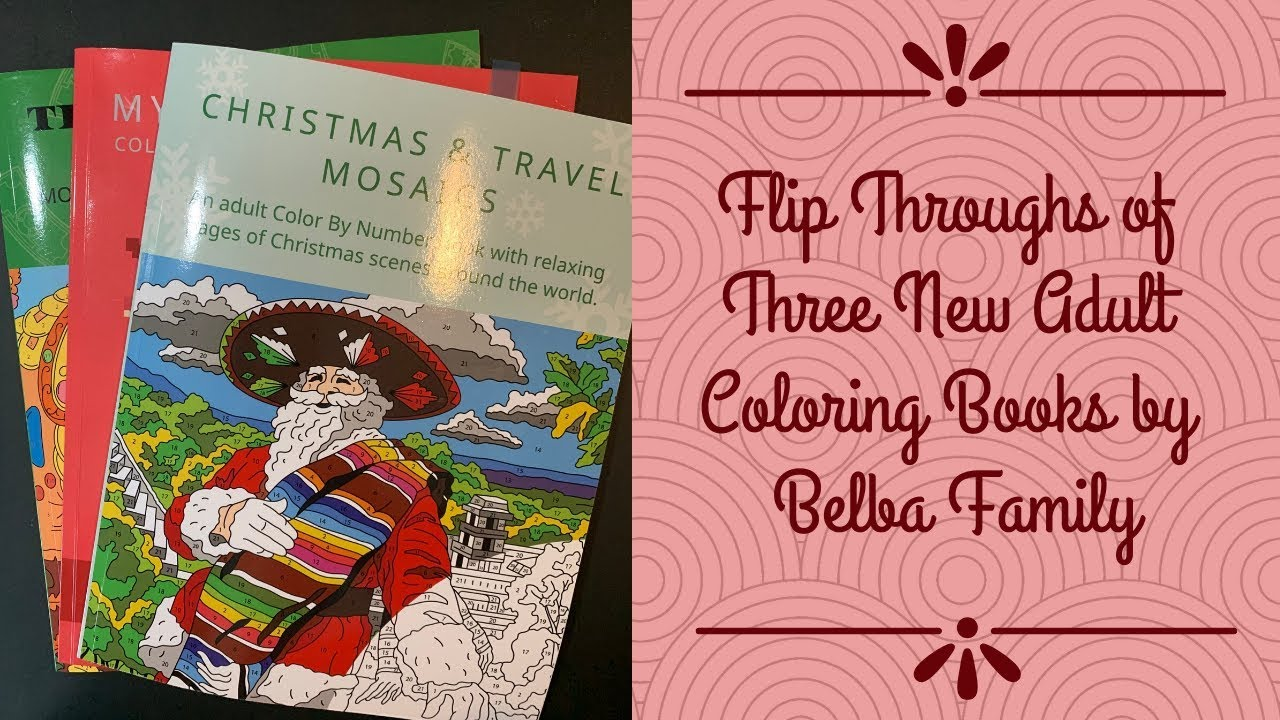 Flip Through Of Three New Adult Color By Number Books By Belba Family Youtube
