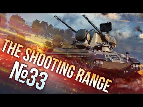 War Thunder: The Shooting Range | Episode 33