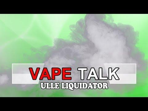 Vape Talk mit Ulle Liquidator