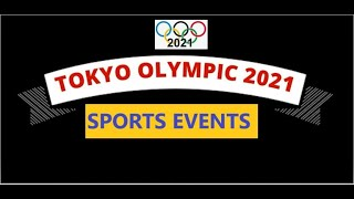 OLYMPICS 2021 - Full Schedule & Sports Events at Tokyo Olympics . Complete Schedule of Athletics.