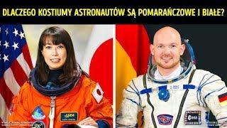 Dlaczego kostiumy kosmiczne są pomarańczowe i białe