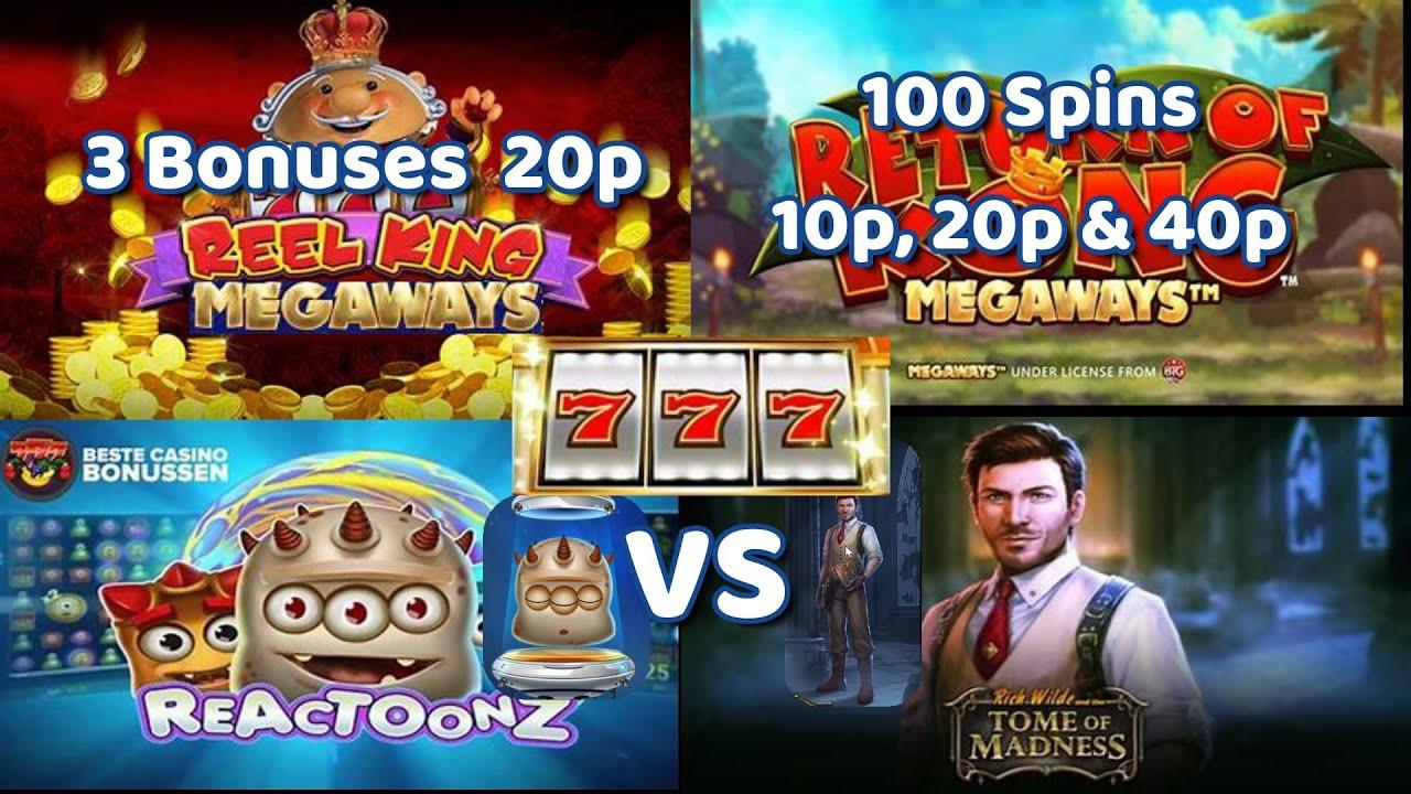 Reel King Megaways 20p + 100 Spin challenge on Return of Kong Megaways +Reactoonz vs Tome