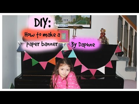 DIY: How to make a Paper Banner