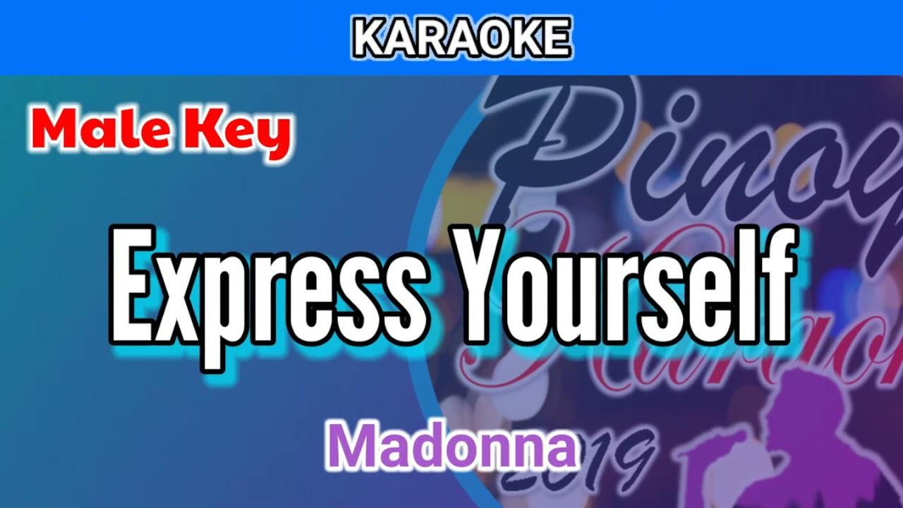 Express Yourself by Madonna (Karaoke : Male Key)