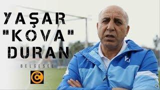 "Gambar cover Yaşar ""Kova"" Duran Belgeseli"
