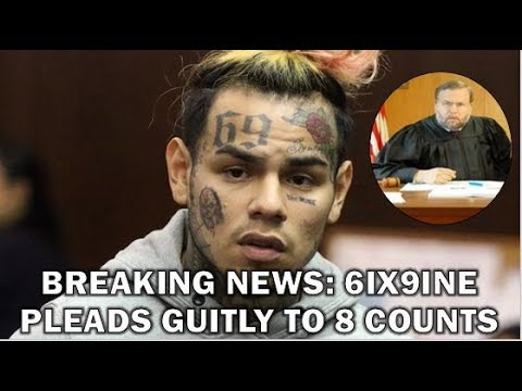 TEKASHI 6IX9INE PLEADS GUILTY To 8 Counts In RICO Indictment