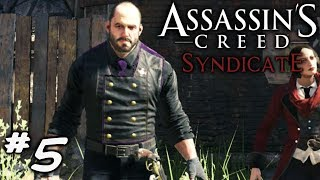 Assassin's Creed Syndicate Walkthrough Gameplay Part 5 (AC Syndicate)
