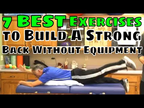 7 BEST Exercises to Build A Strong Back Without Equipment
