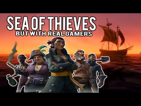 If Sea of Thieves' Trailer Was Played By Real Gamers
