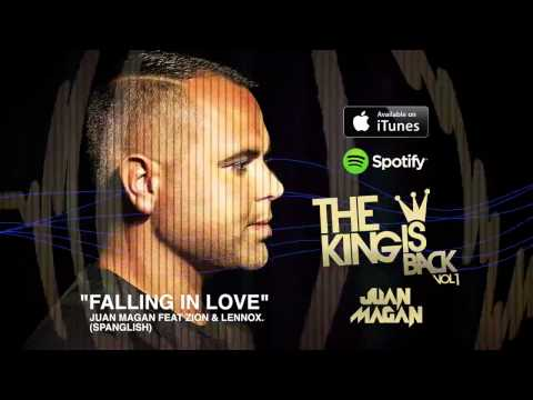 Juan Magan – Falling In Love Feat.  Zion & Lennox (The King Is Back)
