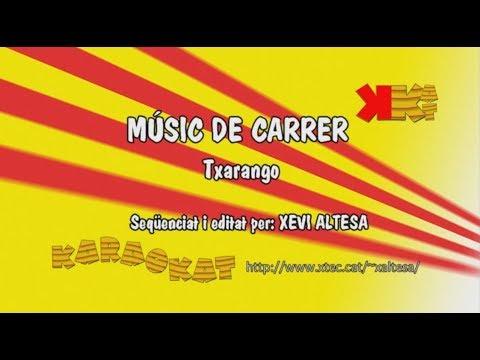 Músic de carrer - TXARANGO - Karaoke en català - KARAOKAT