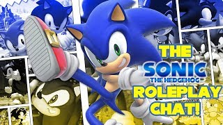 The Sonic Roleplay Chat! + Music!