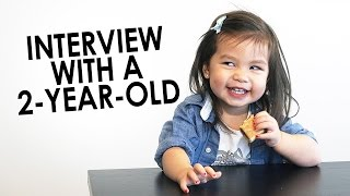 Interview With A 2 Year Old - Julianna & SeanThinks