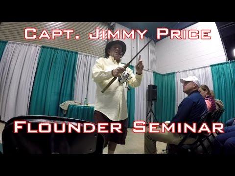 How To Catch Flounder: Seminar With Capt. Jimmy Price
