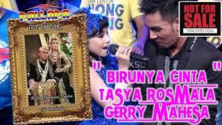 Gerry Mahesa feat Tasya rosmala birunya cinta | New Palapa