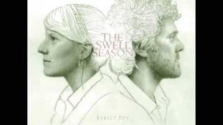 The Swell Season - I Have Loved You Wrong (w/ Lyrics)