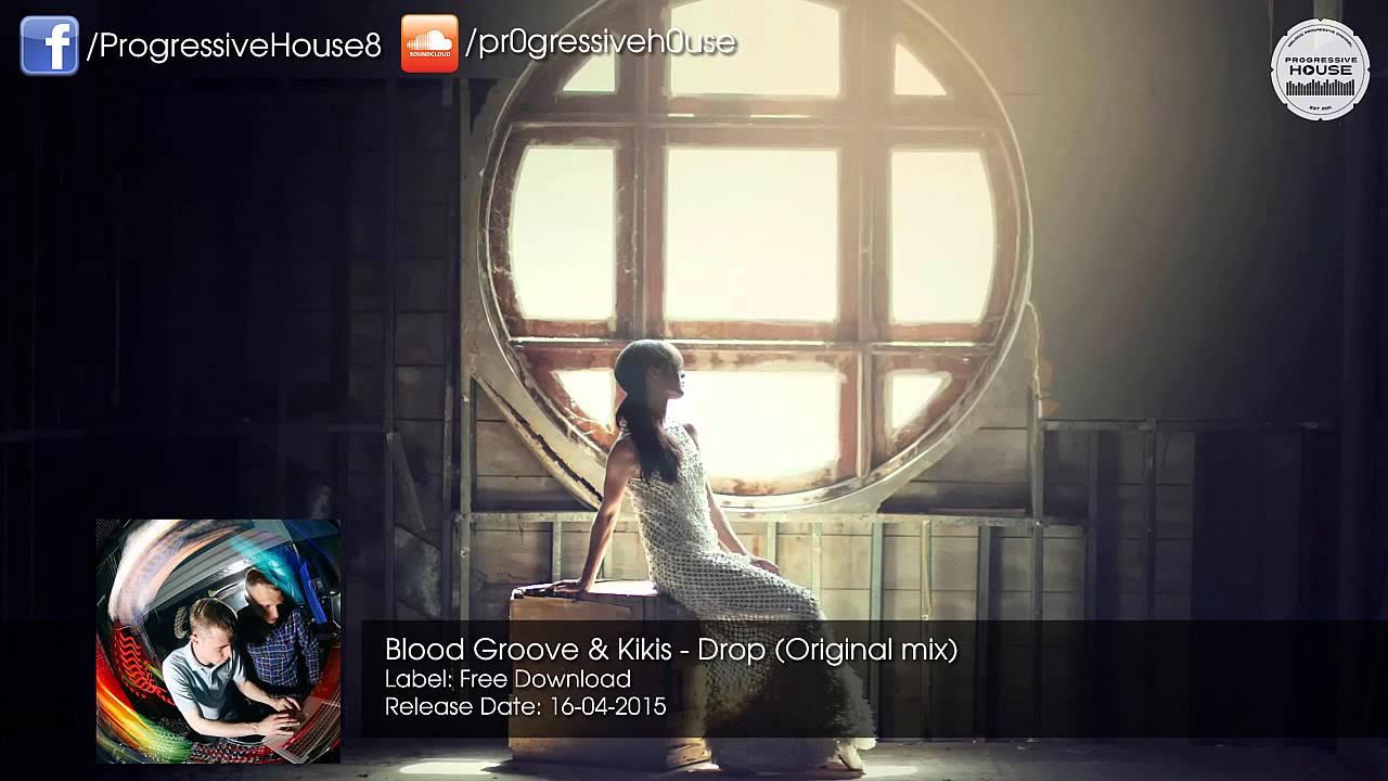 Download Blood Groove & Kikis - Drop (Original Mix) [Free Download]