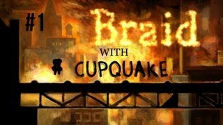 "Braid with Cupquake Ep.1 ""So AWESOME"""