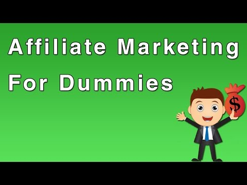 Affiliate Marketing For Dummies: The Ultimate Guide – Part 1