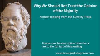 Video Why We Shouldn't Trust the Opinion of the Majority - a short reading from Plato's Crito download MP3, 3GP, MP4, WEBM, AVI, FLV November 2018