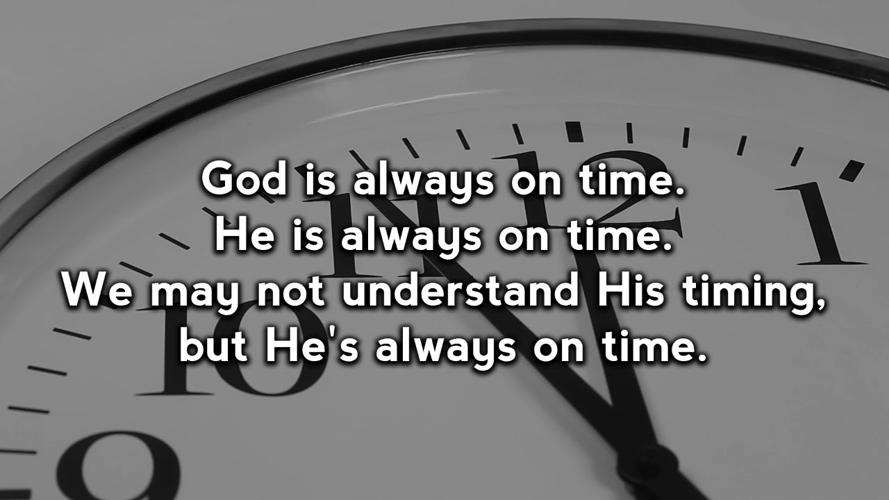 Image result for God is always on time