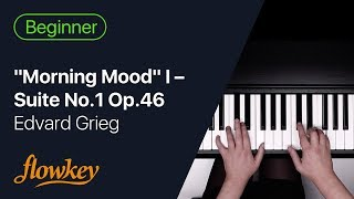 """Morning Mood"" I (Suite No.1 Op.46) – Edvard Grieg"