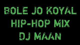 bole-jo-koyal-hip-hop-mix-ft-rawmats-tiktok-viral-song-dj-maan-sound-factory